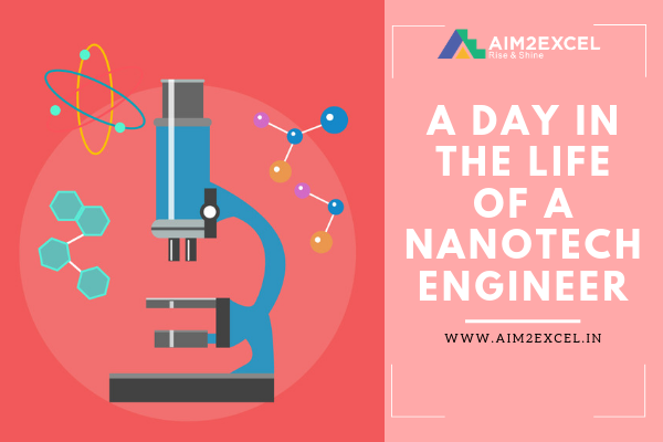 NANOTECH ENGINEER: task, skills & day in the life of