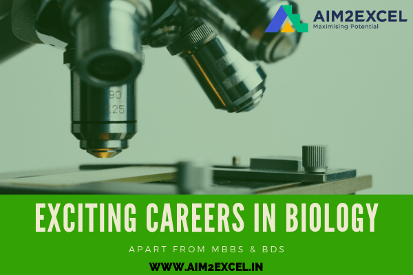 Exciting careers in biology apart from MBBS & BDS. Confused about the right career to opt for after PCB? Enroll in our career counseling program! To Know more visit https://aim2excel.in/class-11-12th/