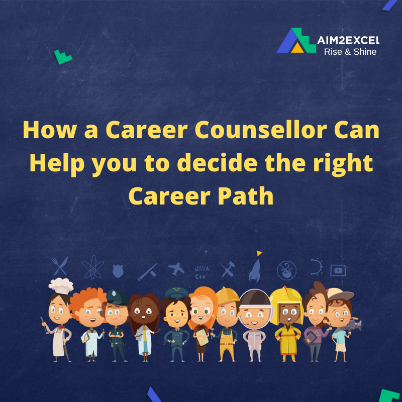How a Career Counsellor Can Help you to decide the right Career Path